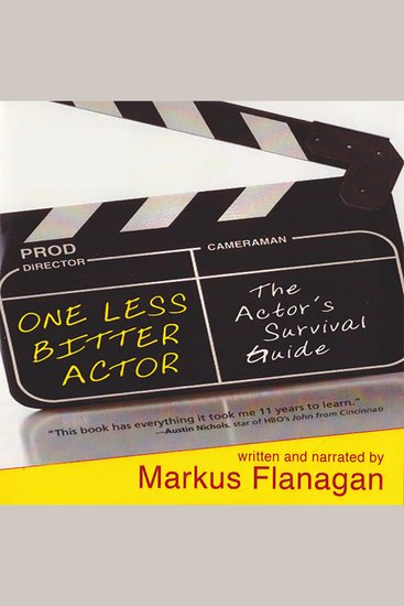 One Less Bitter Actor - The Actor's Survival Guide - cover