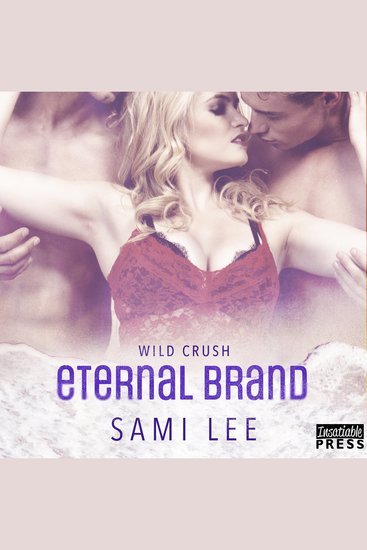 Eternal Brand - Wild Crush Book 3 - cover