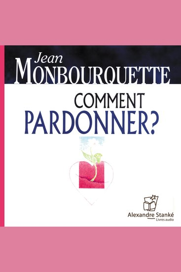 Comment pardonner ? - cover