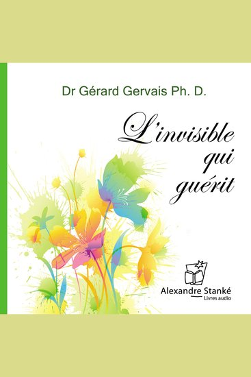 L'invisible qui guérit - cover
