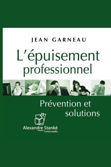 L'épuisemment professionnel - Prévention et solutions - cover