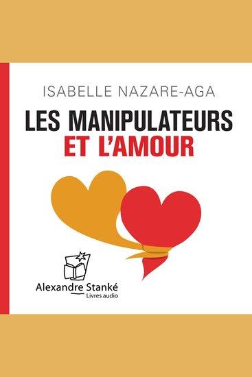 Les manipulateurs et l'amour - cover