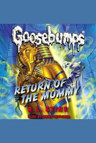 Classic Goosebumps #18 - Return of the Mummy - cover