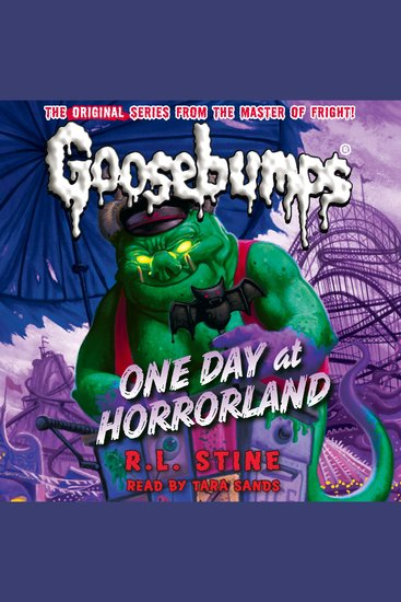 Classic Goosebumps #5 - One Day at Horrorland - cover