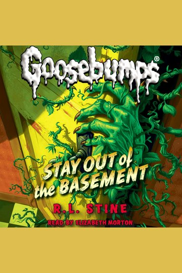 Classic Goosebumps #22 - Stay Out of the Basement - cover