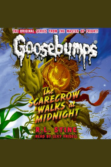Classic Goosebumps #16 - The Scarecrow Walks at Midnight - cover