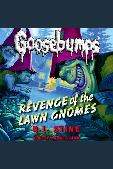 Classic Goosebumps #19 - Revenge of the Lawn Gnomes - cover