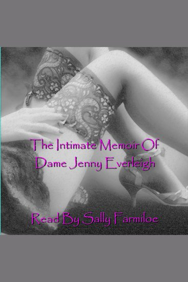 The Intimate Memoir of Dame Jenny Everleigh - cover