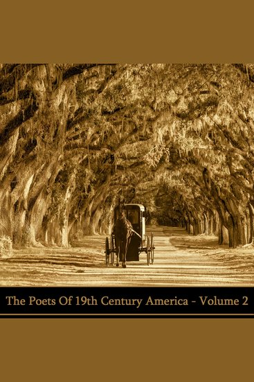 Poets of 19th Century America The: Volume 2 - cover