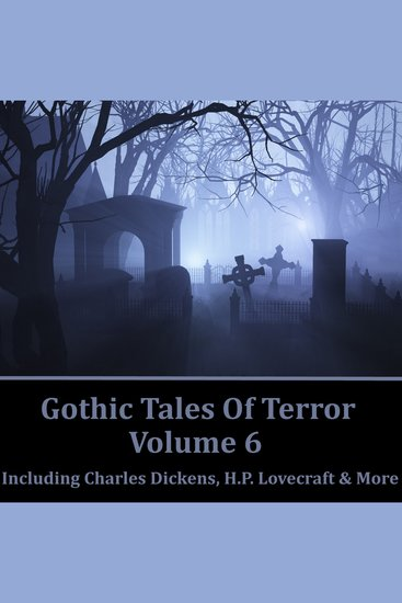 Gothic Tales of Terror Volume 6 - cover