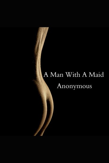 A Man With A Maid - cover
