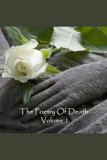 The Poetry of Death Volume 1 - cover