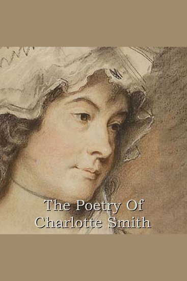 The Poetry Of Charlotte Smith - cover