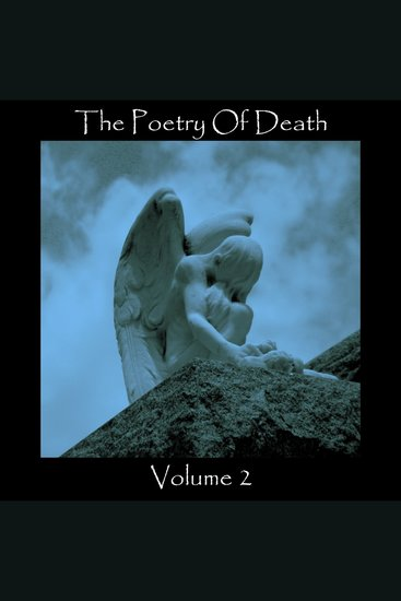 The Poetry of Death Volume 2 - cover