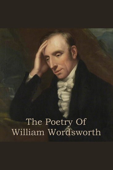 The Poetry Of William Wordsworth - cover