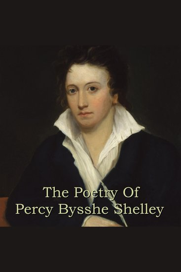 The Poetry of Percy Bysshe Shelley - cover