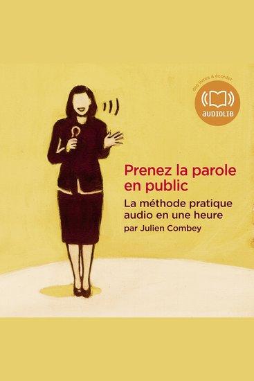 Prenez la parole en public - La mΘthode pratique audio en une heure - cover