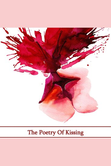 The Poetry of Kissing - cover