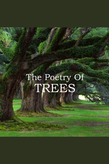 The Poetry Of Trees - cover