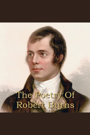 Robert Burns: A Collection of Poems & Songs - cover