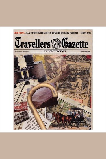 Travellers' Gazette: At Home Edition - cover