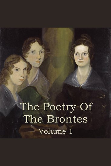 Brontes The: The Poems: Volume 1 - cover