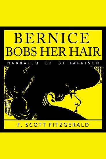 Bernice Bobs Her Hair - cover