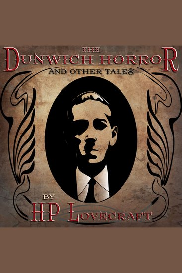 The Dunwich Horror and Other Tales - cover