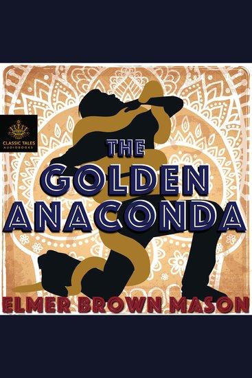 The Golden Anaconda - cover