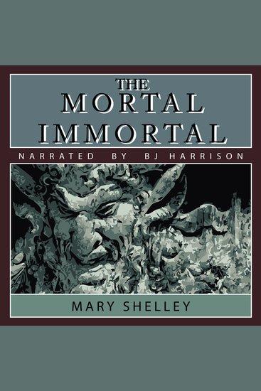 The Mortal Immortal - cover