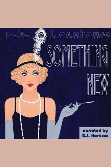 Something New - Blandings Castle Book 1 - cover