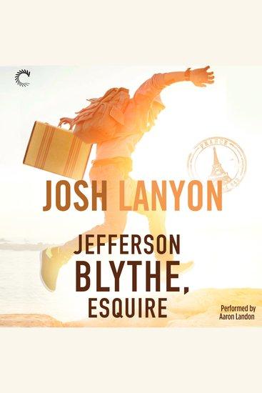 Jefferson Blythe Esquire - cover