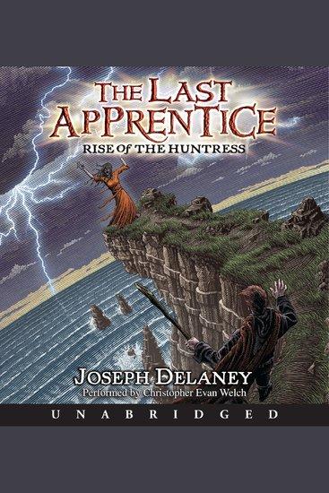 Last Apprentice The: Rise of the Huntress - cover