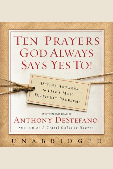 Ten Prayers God Always Says Yes To UNA - cover