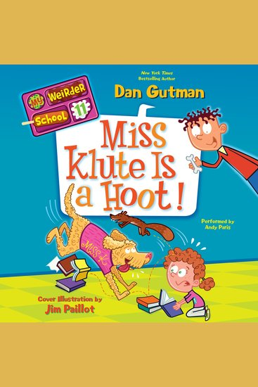 My Weirder School #11: Miss Klute Is a Hoot! - cover