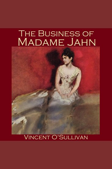 The Business of Madame Jahn - cover