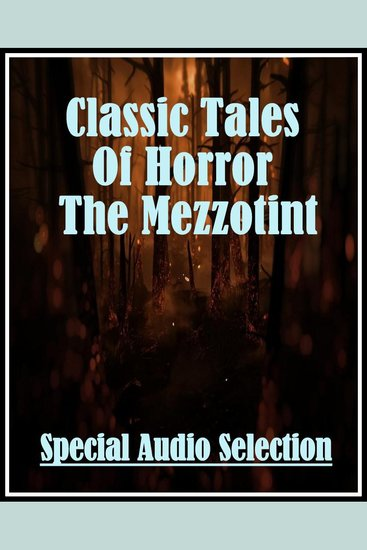 Classic Tales Of Horror The Mezzotint - cover