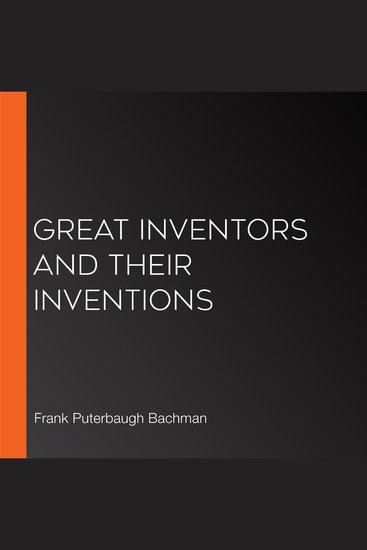 Great Inventors and Their Inventions - cover