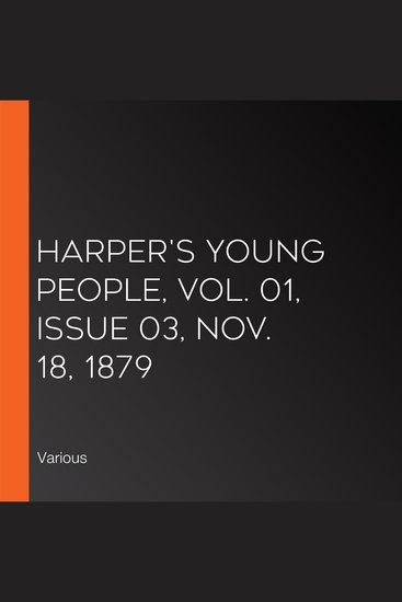 Harper's Young People Vol 01 Issue 03 Nov 18 1879 - cover