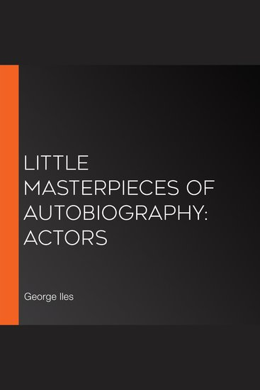 Little Masterpieces of Autobiography: Actors - cover