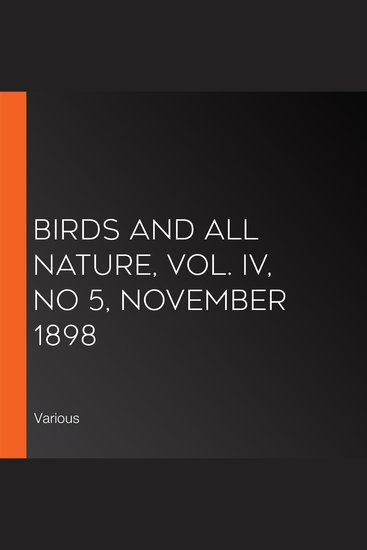 Birds and All Nature Vol IV No 5 November 1898 - cover
