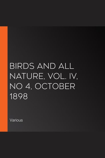 Birds and all Nature Vol IV No 4 October 1898 - cover