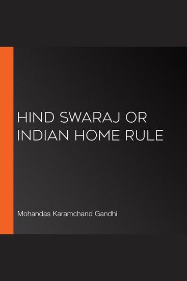 Hind Swaraj or Indian Home Rule - cover