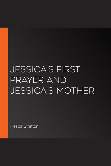 Jessica's First Prayer and Jessica's Mother - cover