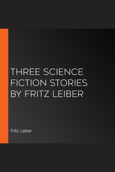 Three Science Fiction Stories by Fritz Leiber - cover