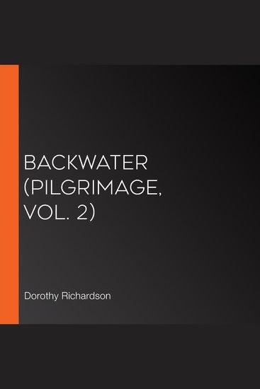 Backwater (Pilgrimage Vol 2) - cover