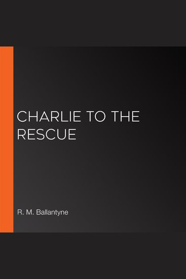 Charlie to the Rescue - cover