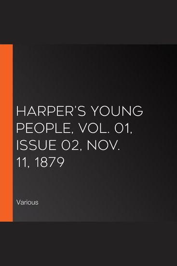 Harper's Young People Vol 01 Issue 02 Nov 11 1879 - cover