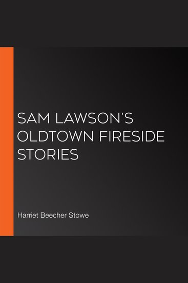 Sam Lawson's Oldtown Fireside Stories - cover