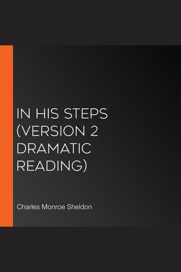In His Steps (version 2 Dramatic Reading) - cover
